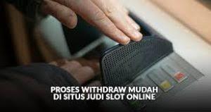 Syarat Withdraw Judi Slot Online